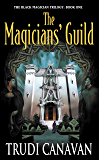 The Magician' s Guild (Black Magician Trilogy Book 1)