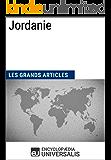 Jordanie: Géographie, économie, histoire et politique (French Edition)