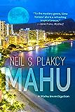 Mahu: A Mahu Investigation (Mahu Investigations Book 1)