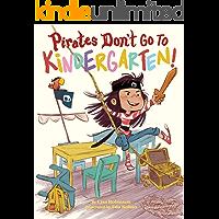 Pirates Don't Go to Kindergarten!