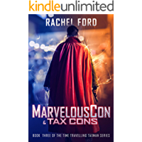 MarvelousCon & Tax Cons (Time Travelling Taxman Book 3)