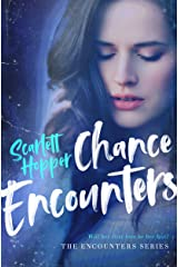 Chance Encounters (The Encounters Series) Kindle Edition