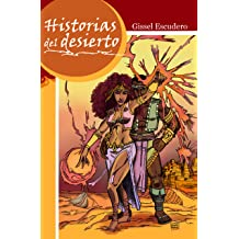 Historias del desierto (Spanish Edition) Apr 14, 2012