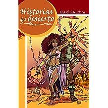 Historias del desierto (Spanish Edition) Apr 14, 2012