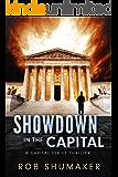 Showdown in the Capital (Capital Series Book 2)