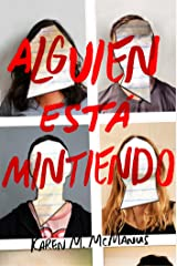 Alguien está mintiendo / One of Us is Lying (Spanish Edition) Paperback