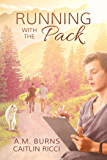Running with the Pack (English Edition)