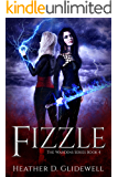 Fizzle (Wardens Series Book 4)