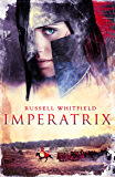 Imperatrix (Gladiatrix Book 3)