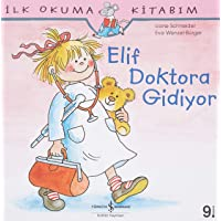 ELİF DOKTORA GİDİYOR