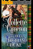 To Defy a Highland Duke (Heart of a Scot Book 6)