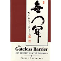 The Gateless Barrier: Zen Comments on the Mumonkan