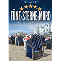 Fünf Sterne Mord. Ostfrieslandkrimi (Ostfriesland. Henriette Honig ermittelt 9)