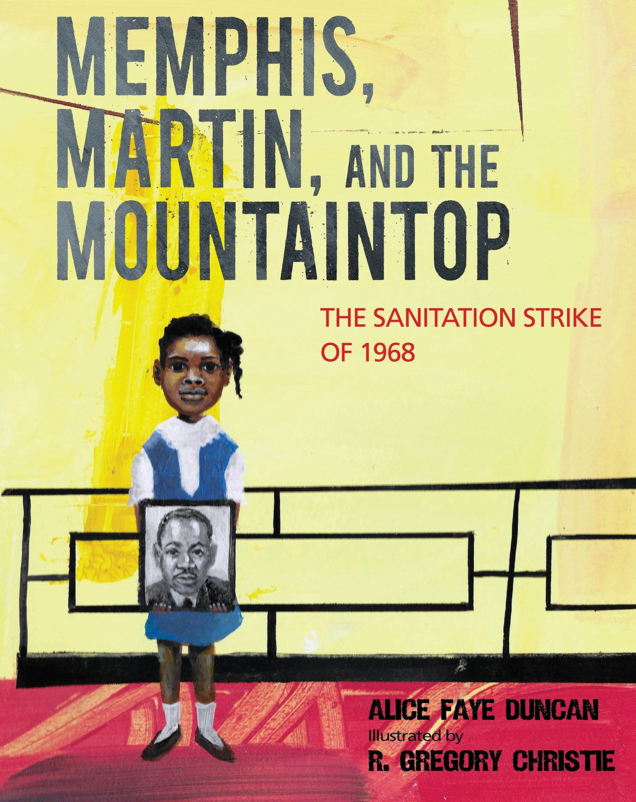 Memphis, Martin, and the Mountaintop: The Sanitation Strike of 1968