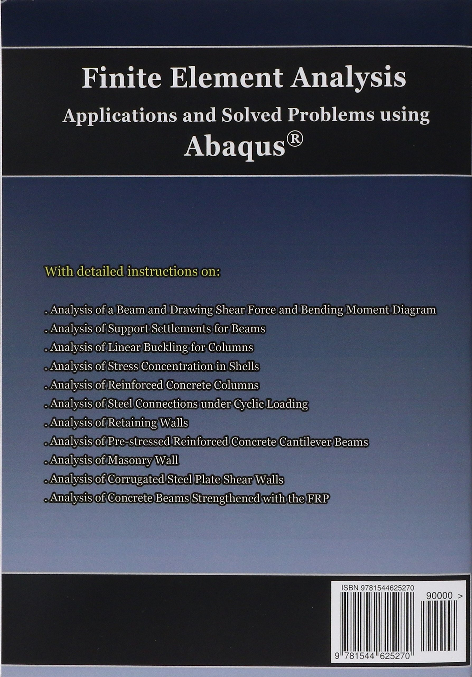 Finite Element Analysis Applications And Solved Problems Using For Accessibility Draw Shear Force Bending Moment Diagram Abaqus Hossein Ataei Phd Pe Mohammadhossein Mamaghani Eit 9781544625270