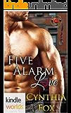 Dallas Fire & Rescue: Five Alarm Love (Kindle Worlds Novella)