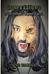 Confessions: A Lion's Roar. A Poet's War. Kindle Edition