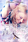 La maldición del círculo perfecto (El reino del Águila nº 2) (Spanish Edition)