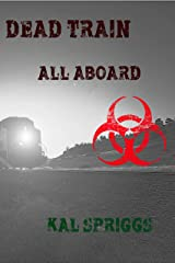 Dead Train: All Aboard Kindle Edition
