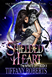Shielded Heart (The Infinite City Book 2) (English Edition)