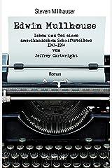 Edwin Mullhouse: Leben und Tod eines amerikanischen Schriftstellers, 1943-1954, von Jeffrey Cartwright (German Edition) Kindle Edition