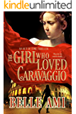 The Girl Who Loved Caravaggio (Out of Time Thriller Series Book 2)