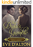 The Duke's Gamble: A Marriage of Convenience Regency Romance