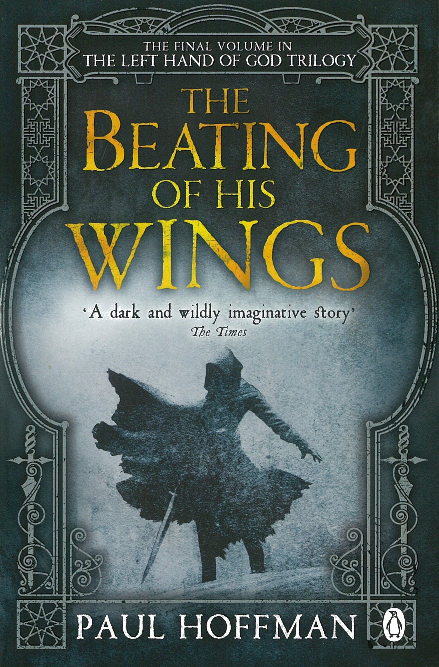 The Beating of his Wings (The Left Hand of God, Band 3)
