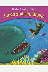 Jonah and the Whale (Bible Story Time) Kindle Edition