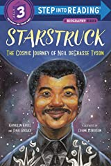 Starstruck (Step Into Reading): The Cosmic Journey of Neil deGrasse Tyson Kindle Edition