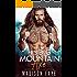 His Big Mountain Axe (Blackthorn Mountain Men Book 4)