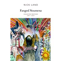 Fanged Noumena: Collected Writings 1987-2007