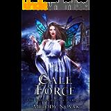 Gale Force: A Reverse Harem Paranormal Fantasy Romance (The Fae Dragon's Harem Book 2)