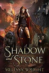 The Frey Saga Book V: Shadow and Stone Kindle Edition