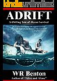 Adrift : A Chilling Story of Ocean Survival