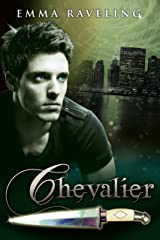 Chevalier (Ondine Quartet #2.2) Kindle Edition