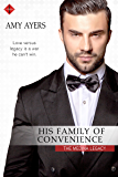 His Family of Convenience (The Medina Legacy)