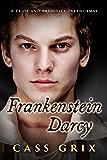 Frankenstein Darcy: A Pride and Prejudice Paranormal