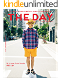 THE DAY (ザデイ) mid summer 2016年 9月号 [雑誌]