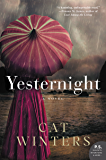 Yesternight: A Novel