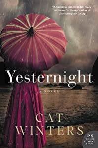 Yesternight: A Novel