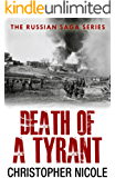 Death of a Tyrant (Russian Saga Book 6) (English Edition)