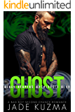 Ghost: A Bad Boy Second Chance Romance (Black Reapers Motorcycle Club Book 5)