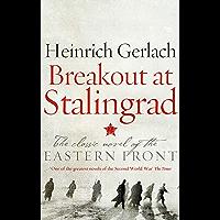 Breakout at Stalingrad (English Edition)