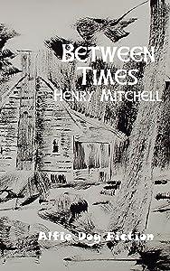Between Times (Benjamin Drum Trilogy Book 2)