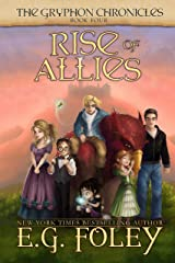 Rise of Allies (The Gryphon Chronicles, Book 4) Kindle Edition
