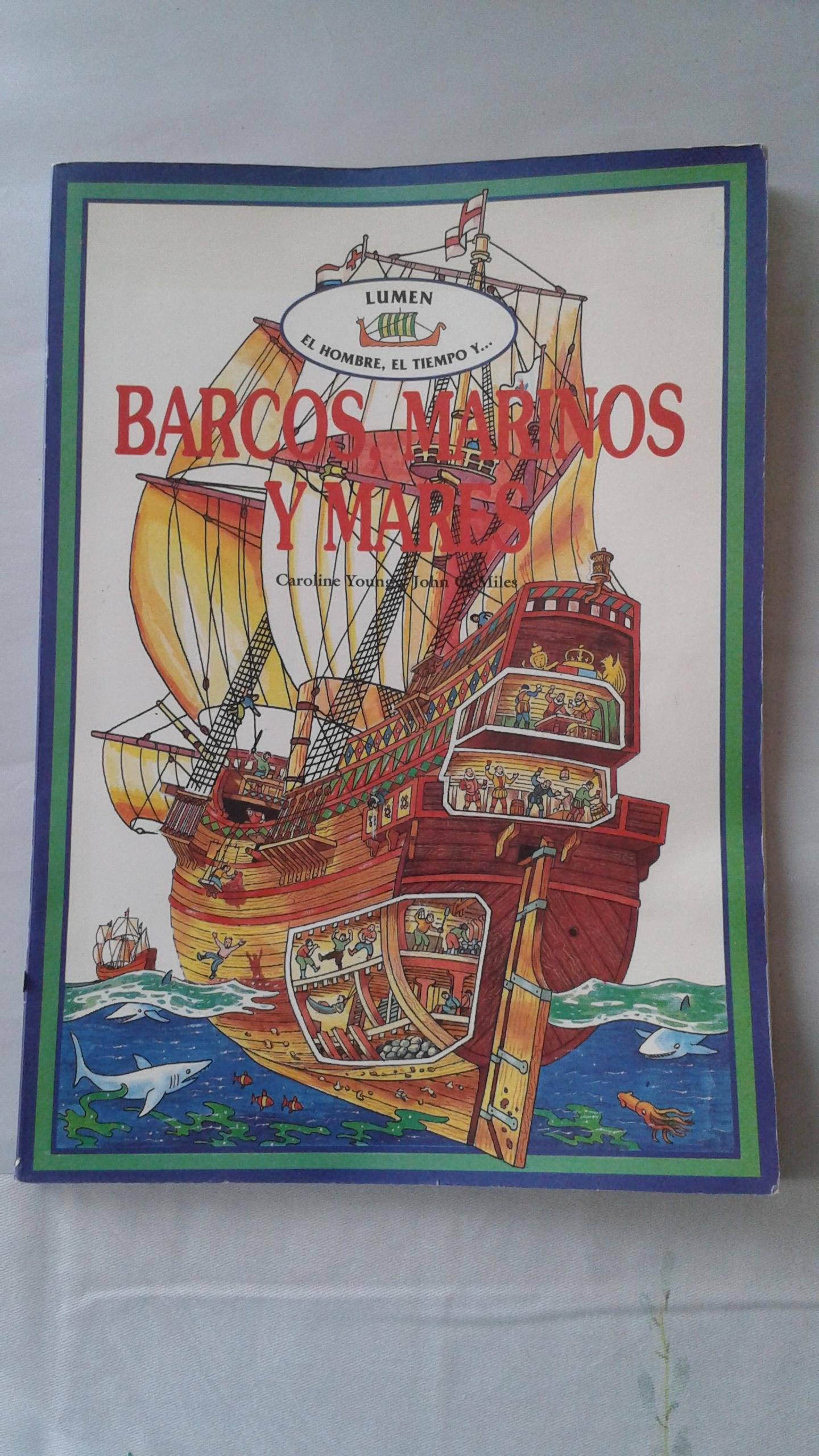 Amazon.com: Barcos, Marinos y Mares (Spanish Edition) (9789507240324): Miles Young: Books