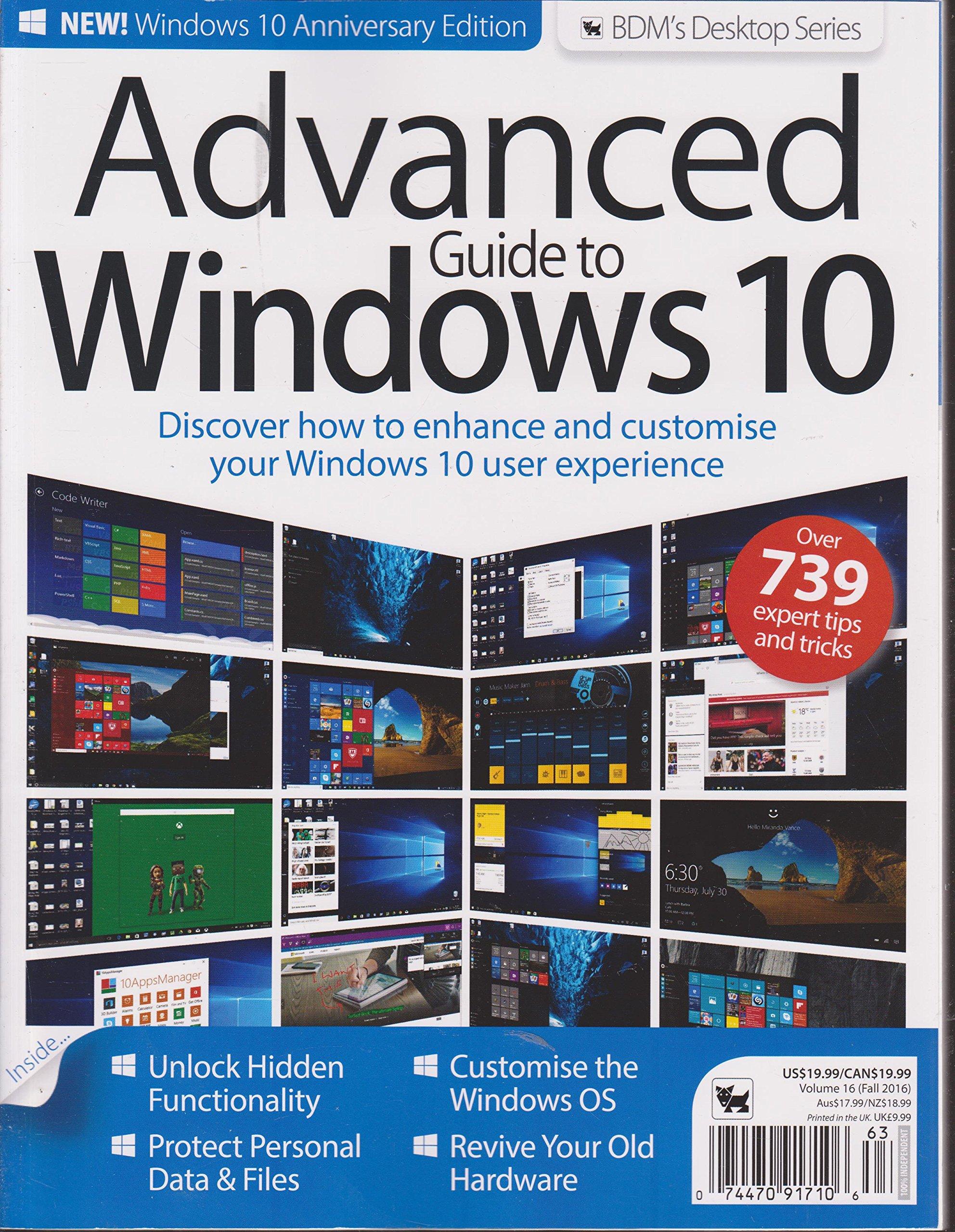 Download Advanced Guide to Windows 10 Magazine Volume 16 Fall 2016 pdf epub