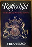 Rothschild: The Wealth and Power of a Dynasty
