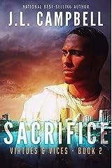 Sacrifice: Contemporary Christian Fiction (Virtues & Vices Book 2) Kindle Edition